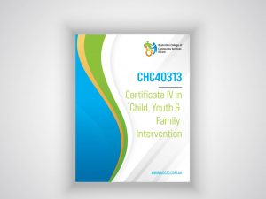 CHC40313 Certificate IV in Child, Youth & Family Intervention course poster