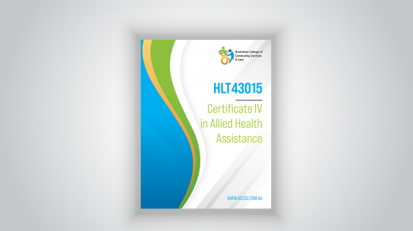 HLT43015-CERTIFICATE-IV-IN-ALLIED-HEALTH-ASSISTANCE